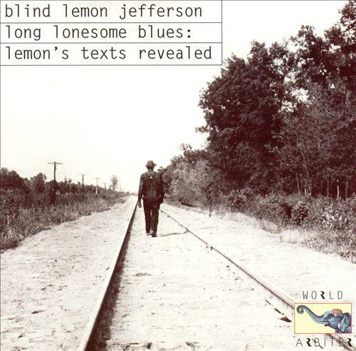 Long Lonesome Blues: Lemon's Texts Revealed