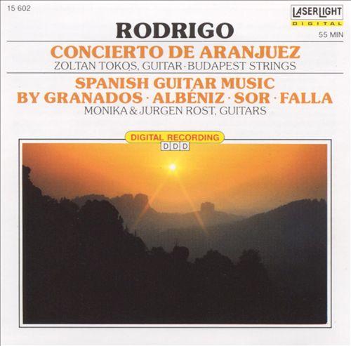 Rodrigo: Concierto de Aranjuez; Spanish Guitar Music by Granados, Albéniz, Sor, Falla