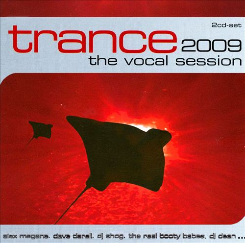 Trance 2009: The Vocal Session