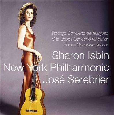 Rodrigo: Concierto de Aranjuez; Villa-Lobos: Concerto for guitar; Ponce: Concierto del sur