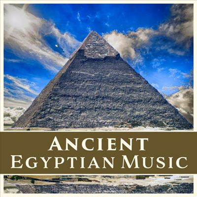 Music of Ancient Egypt: Meditation in the Age of the Pyramids
