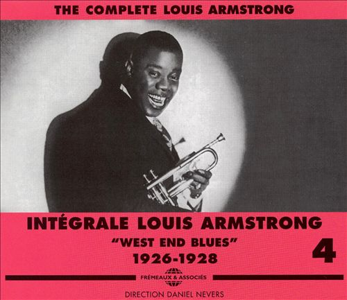 Complete Louis Armstrong, Vol. 4: West End Blues 1926-1928