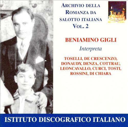 Beniamino Gigli Interpreta...(Archivio della Romana da Salotto Italiana), Vol. 2