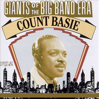 Giants of the Big Band Era: Count Basie [Pilz]