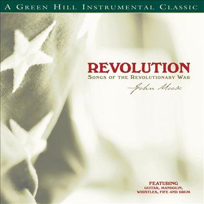 Revolution: Songs of the Revolutionary War