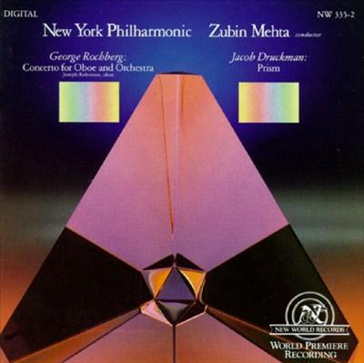Rochberg: Concerto; Druckman: Prism