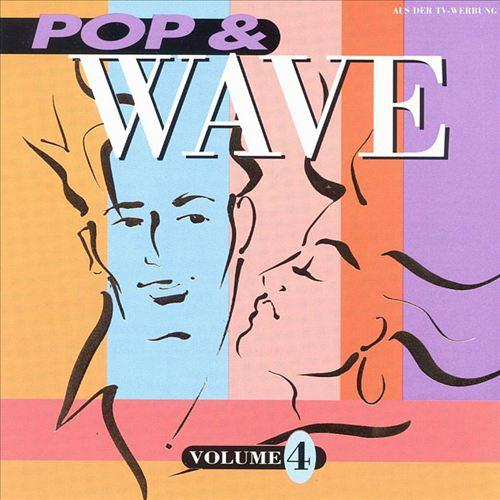 Pop & Wave, Vol. 4