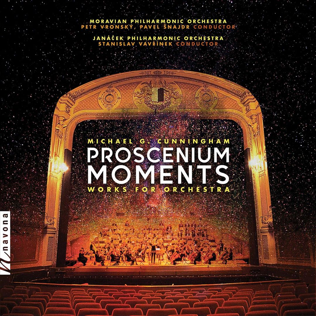 Michael G. Cunningham: Proscenium Moments - Works for Orchestra