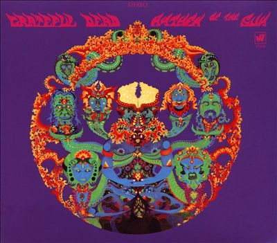 Anthem of the Sun [50th Anniversary Edition]
