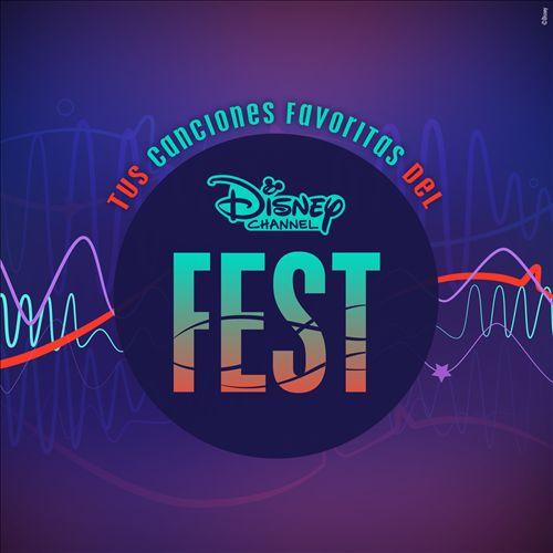Tus Canciones Favoritas del Disney Channel Fest