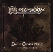 Live in Canada 2005: The Dark Secret