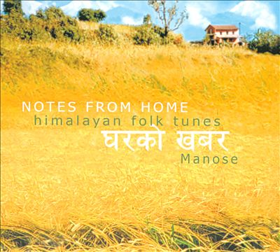 Notes from Home: Himalayan Folk Tunes