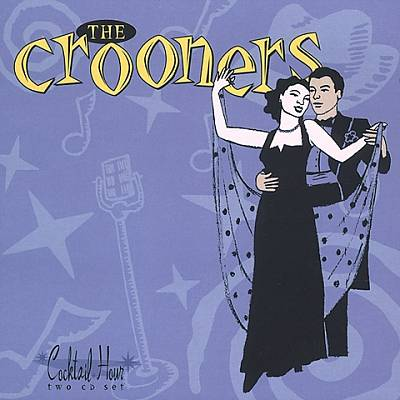 Cocktail Hour: The Crooners