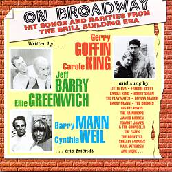 On Broadway: Hit Songs and Rarities From the Brill Building Era
