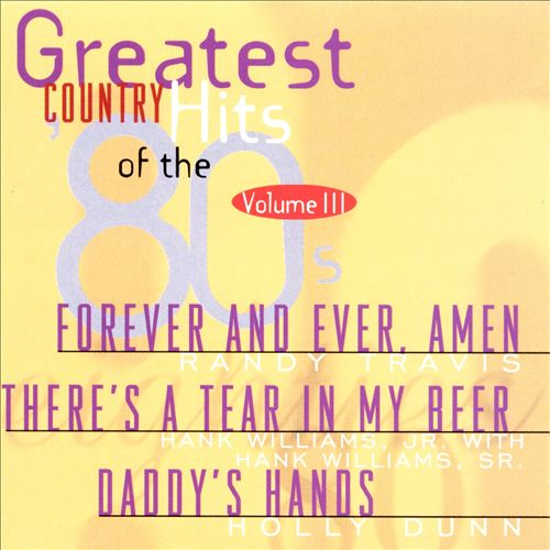 Greatest Country Hits of the '80s, Vol. 3