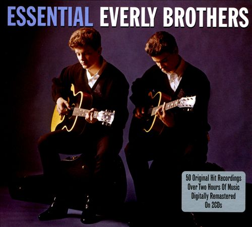 The Essential Everly Brothers [Not Now]