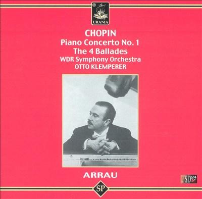Chopin: Piano Concerto No. 1; The 4 Ballades