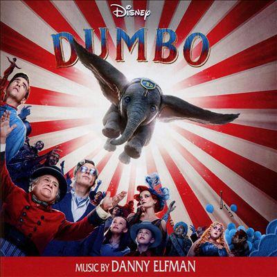 Dumbo [2019] [Original Motion Picture Soundtrack]