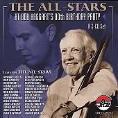 The All-Stars at Bob Haggart's 80th Birthday Party