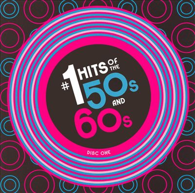 #1 Hits of the 50's and 60's [Madacy CD 1]
