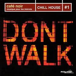 Cafe Noir: Chill House, Vol. 1