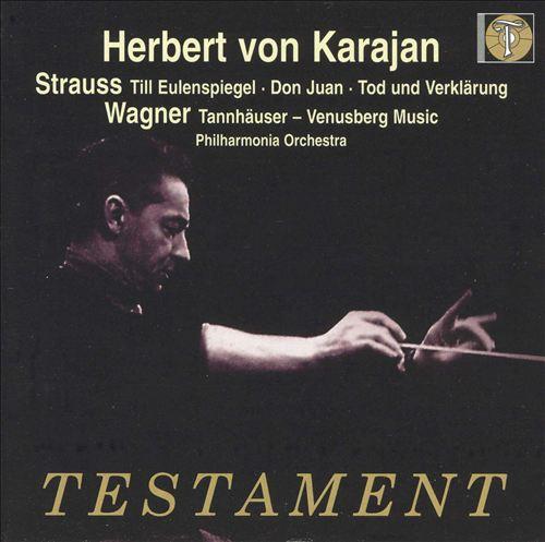 Strauss: Till Eulenspiegel; Don Juan; Wagner: Tannhäuser - Venusberg Music