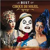 Le Best of Cirque du Soleil (20th Anniversary Edition)