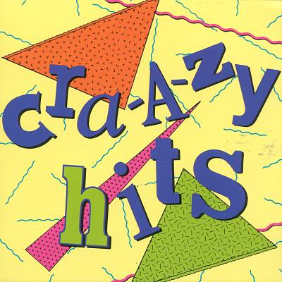 Cra-a-zy Hits