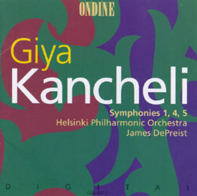 Giya Kancheli: Symphonies Nos. 1, 4 & 5