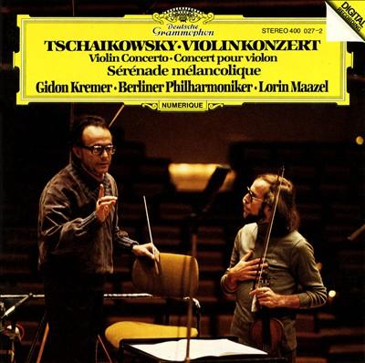 Tchaikowsky: Violinkonzert; Sérénade mélancolique