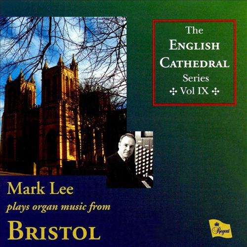 Mark Lee Plays Organ Music from Bristo