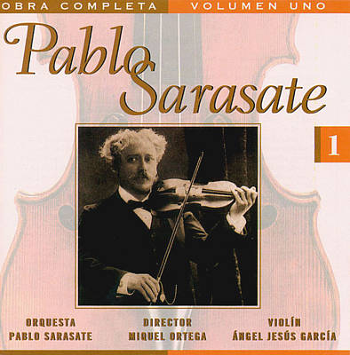 Pablo Sarasate: Complete Works, Vol. 1