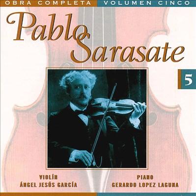 Pablo Sarasate: Complete Works, Vol. 5