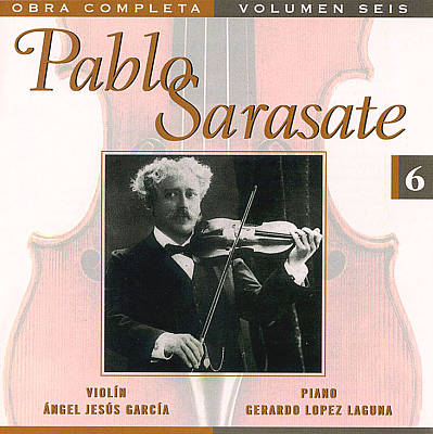 Pablo Sarasate: Complete Works, Vol. 6