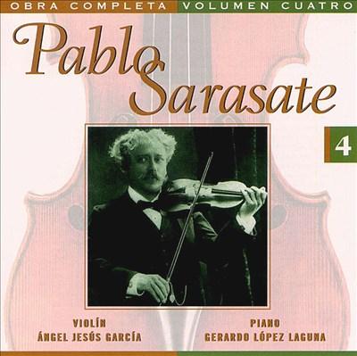 Pablo Sarasate: Complete Works, Vol. 4