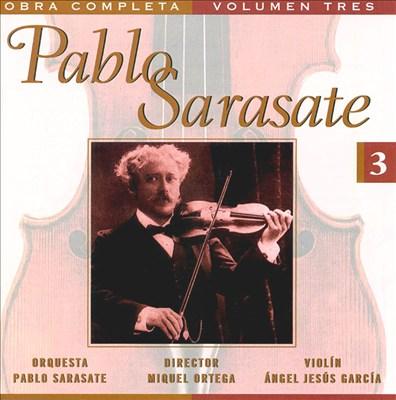 Pablo Sarasate: Complete Works, Vol. 3