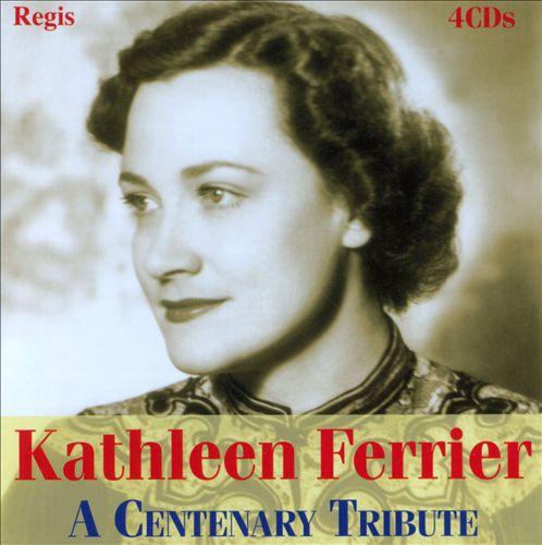 Kathleen Ferrier: A Centenary Celebration