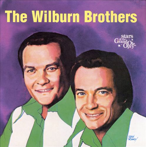 Wilburn Brothers: Stars of Grand Ole Opry