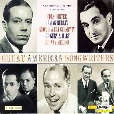 Great American Songwriters [Laserlight]