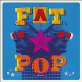 FAT POP,Vol.1
