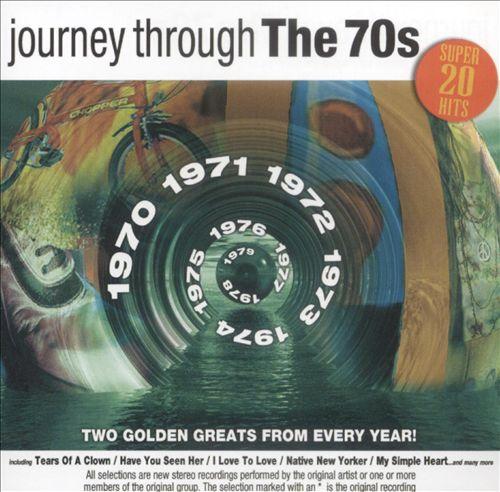 Journey Through the 70's