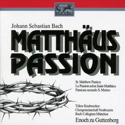 Bach: Matthäus Passion [Germany]