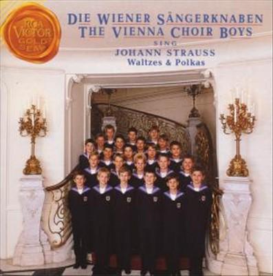 The Vienna Choir Boys Sing Johann Strauss Waltzes & Polkas