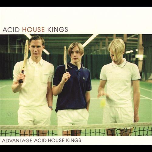 Advantage Acid House Kings
