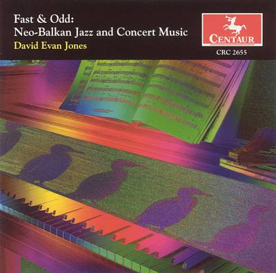 Fast & Odd: Neo-Balkan Jazz and Concerto Music
