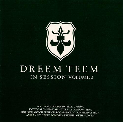Dreem Teem in Session, Vol. 2