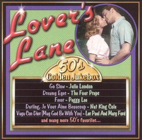 50's Golden Jukebox: Lover's Lane