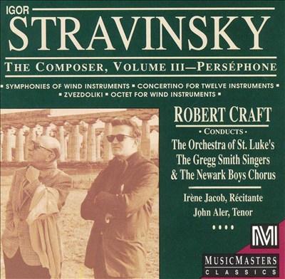 Stravinsky: The Composer, Vol. 3: Perséphone