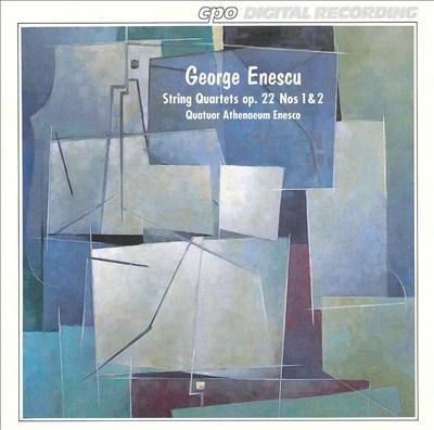 Enescu: String Quartets Op.22