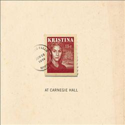 Kristina: At Carnegie Hall